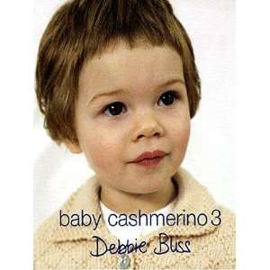 Debbie Bliss Baby Cashmerino 3 Pattern Book Arts, Crafts