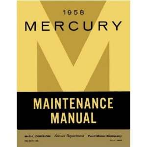 1958 MERCURY MONTEREY MONTCLAIR VOYAGER Service Manual Automotive