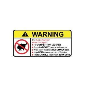 Audi FSI No Bull, Warning decal, sticker