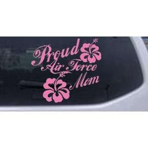 Pink 22in X 24.2in    Proud Air Force Mom Hibiscus Flowers