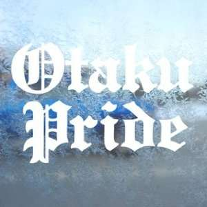 Otaku Pride White Decal Car Laptop Window Vinyl White