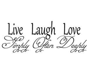 Live Laugh Love Home Livingroom Vinyl Wall Quote Decal