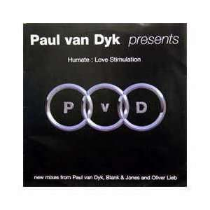 PAUL VAN DYK PRESENTS HUMATE / LOVE STIMULATION (LIMITED
