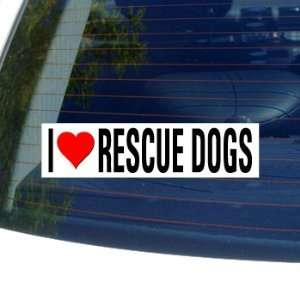 I Love Heart RESCUE DOGS Window Bumper Sticker Automotive