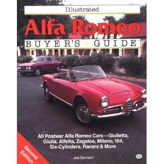 Essential Alfa Romeo Giulia & Giulietta Coupes & Spiders The Cars and